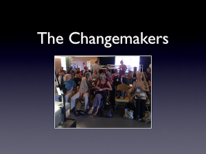 The Changemakers Revealed